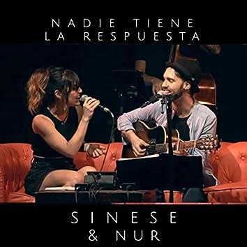 Nadie Tiene la Respuesta (En Vivo) [feat. Nur]