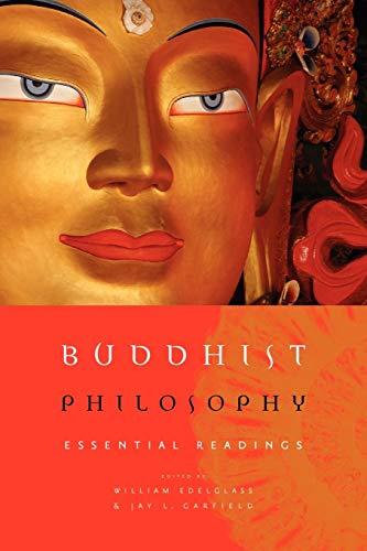 Buddhist Philosophy: Essential Readings