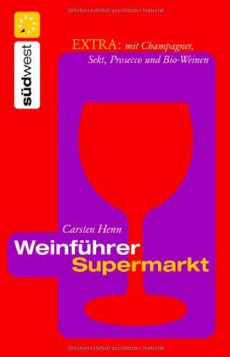 Weinführer Supermarkt: Extra: mit Champagner, Sekt und Prosecco