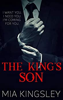 The King's Son (The Twisted Kingdom 6) von [Mia Kingsley]