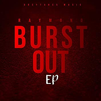 Burst Out Ep