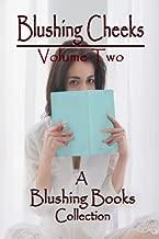 Blushing Cheeks: Volume Two: A Spanking Story Anthology from Blushing Books