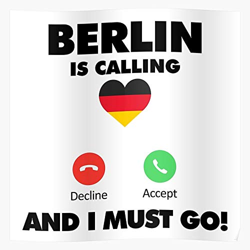 Myxtur Holiday Travel Go Calling Must Vacation I Germany is Berlin and Love Geschenk für Wohnkultur Wandkunst drucken Poster 11.7 x 16.5 inch