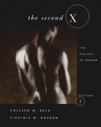 The Second X: The Biology of Women