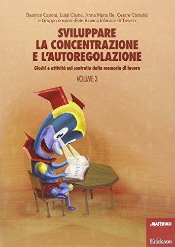 Sviluppare la concentrazione e l\'autoregolazione: 3
