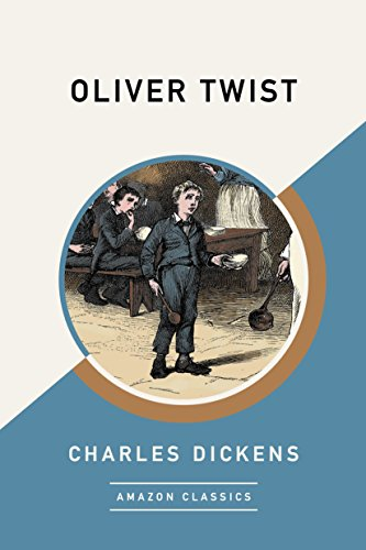 Oliver Twist Amazonclassics Edition English Edition Ebook Dickens Charles Kindle Shop