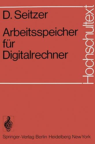 Arbeitsspeicher für Digitalrechner (Hochschultext)