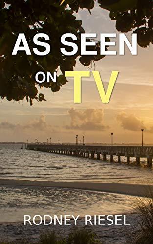 As Seen on TV (Jensen Beach Mysteries Book 1)