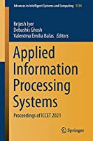 Applied Information Processing Systems: Proceedings of ICCET 2021 (Advances in Intelligent Systems and Computing, 1354)