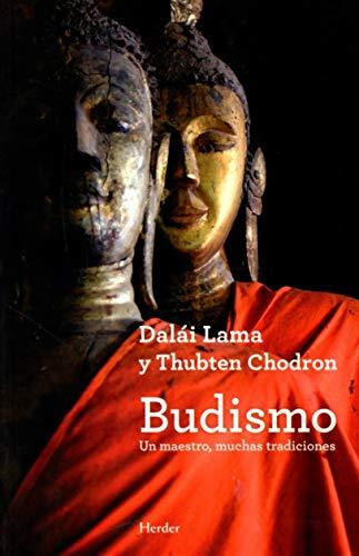 Budismo. Un maestro, muchas tradiciones