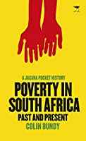 Poverty in South Africa: Past and Present (Pocket History Guides)
