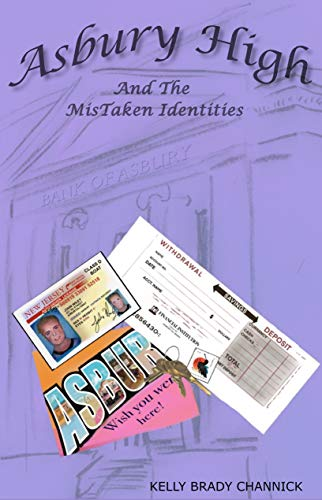 Asbury High and the MisTaken Identities: Asbury High Series, 3 by [Kelly Brady Channick, Susan Schafer]