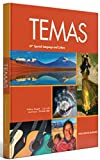 Temas, 2nd Edition, Student Textbook AP® Spanish Test Prep Worktext Supersite Plus Code AP® Spanish Test Prep Worktext Supersite Plus Code