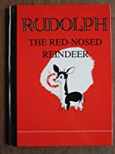 The Original Rudolph the Red-Nosed Reindeer. a Facsimile Edition