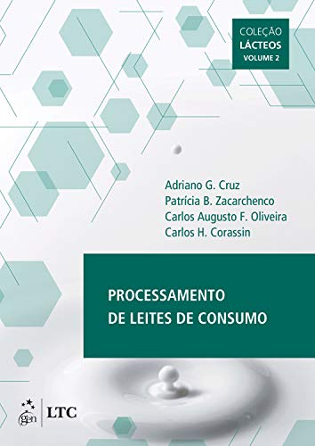 Processamento de Leites de Consumo: Coleção Lácteos - Volume 2