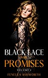 Black Lace and Promises - Volume 2: Includes the shorter stories 'Kiss of Life', 'Three Date Rule'...