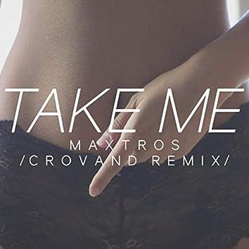 Take Me (Crovand Remix)