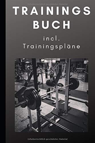 Trainingstagebuch Din A5 incl. Trainingspläne: Trainingsbuch für Männer und Frauen| Ideal fürs Krafttraining, Muskelaufbau, Fitnessstudio, Bodybuilding, Crossfit| Robust und Praktisch fürs Gym