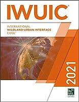 International Wildland-Urban Interface Code 2021