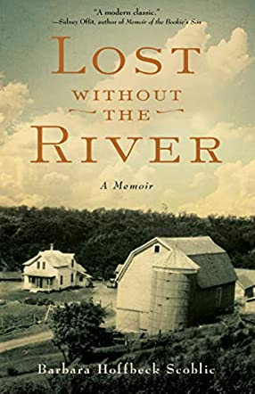 Lost Without the River