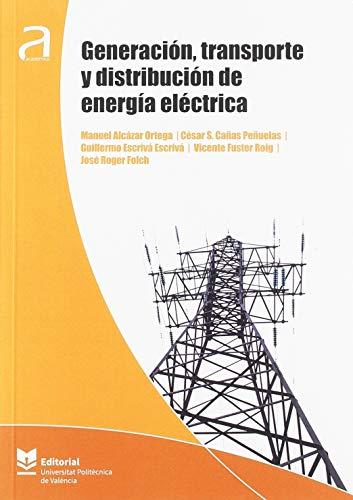 Generación, transporte y distribución de energía eléctrica (Académica)