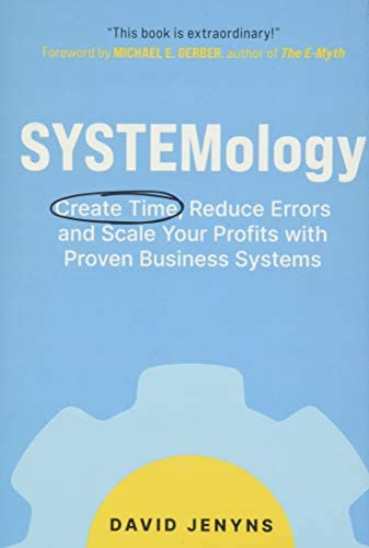 SYSTEMology Create time reduce errors and scale your profits with proven business systems product image