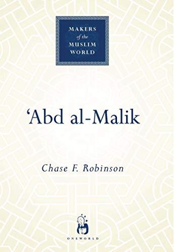 'Abd al-Malik (Makers of the Muslim World) (English Edition)