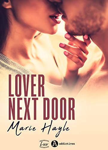 Lover Next Door (French Edition)