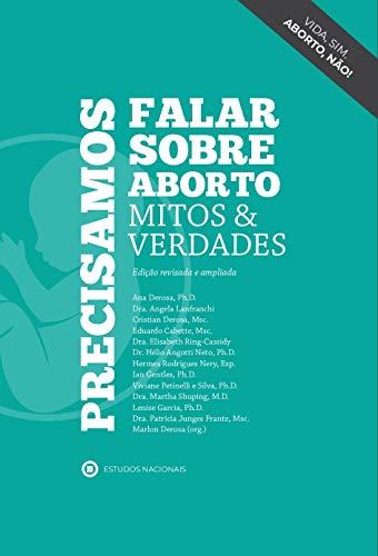 Precisamos Falar Sobre Aborto: Mitos E Verdades
