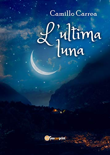 L'ultima luna (Italian Edition)