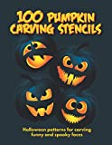 100 Pumpkin Carving Stencils: Halloween Patterns | Templates for Carving Funny and Spooky Faces