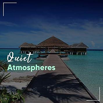 # Quiet Atmospheres