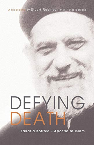 Image of Defying Death, Zakaria Botross - Apostle to Islam