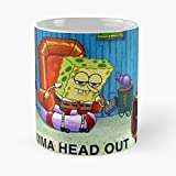 Ight Imma Head Out - Spongebob Meme Classic Mug Funny Gift Coffee Tea Cup White 11 Oz The Best Gift For Holidays
