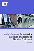 Code of Practice for In-service Inspection and Testing of Electrical Equipment (Electrical Regulations)