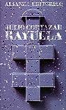 Rayuela ) par Julio Cortázar