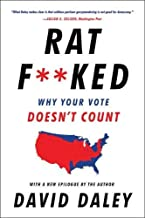 [Paperback] [David Daley] Ratfked: Why Your Vote Doesn't Count