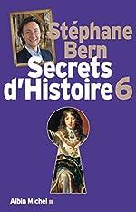Secrets d'Histoire - Tome 6 de Stéphane Bern