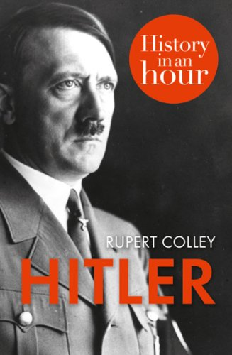 Hitler: History in an Hour (English Edition)