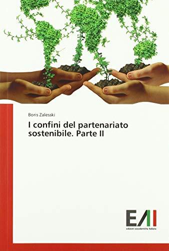 I confini del partenariato sostenibile. Parte II