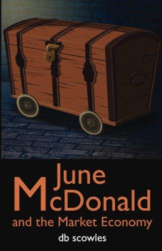 June McDonald and the Market Economy