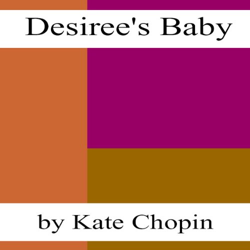 Desiree's Baby (Dramatized) cover art