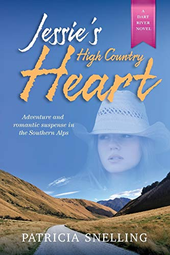 JESSIE'S HIGH COUNTRY HEART (Dart River, Band 2)