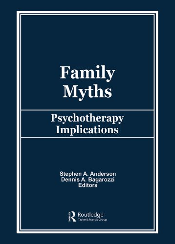 Family Myths: Psychotherapy Implications