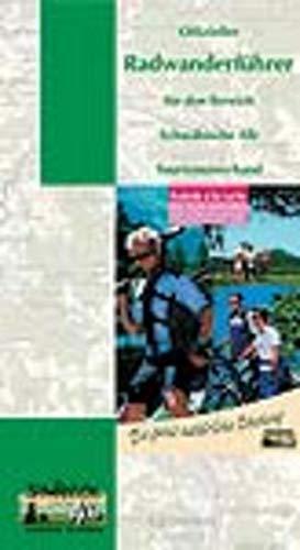 Offizieller Radwanderführer für den Bereich Schwäbische Alb: Radeln à la carte. 1:100000: Radeln a la carte. Schwäbische Alb entdecken und erleben. Die ganz natürliche Erholung