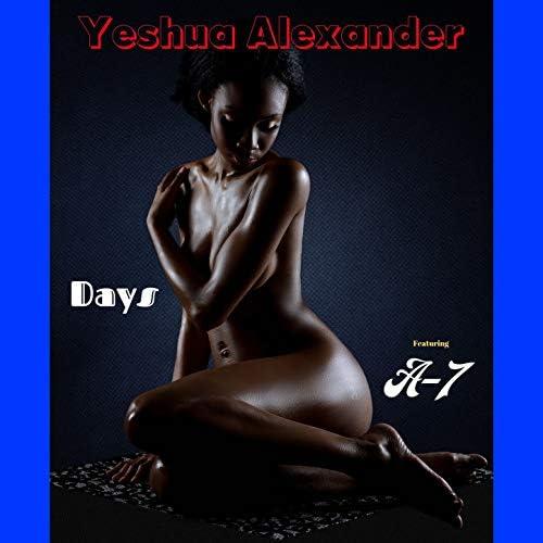 Yeshua Alexander feat. A-7 feat. A-7