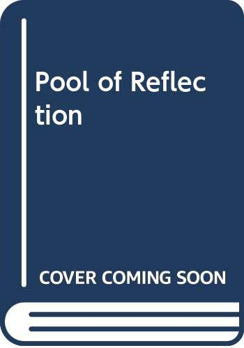 Pool of Reflection