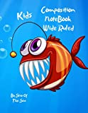Composition Notebook Wide Ruled Kids:...