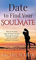 Date to Find Your Soulmate