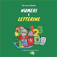 Numeri e letterine (Le fiabe di Nonna Maria)